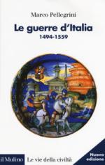 41799 - Pellegrini, M. - Guerre d'Italia 1494-1559 (Le)
