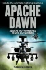 41829 - Lewis, D. - Apache Dawn. Always Outnumbered, Never Outgunned