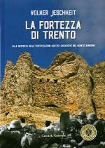 41836 - Jeschkeit, V. - Fortezza di Trento (La)