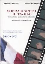 41869 - Marrazzo-Cerasola, G.-G. - Sopra e sotto il tavolo. Cosa accadde quella notte nei cieli di Ustica. Libro+DVD