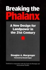 41879 - Mac Gregor, D. - Breaking the Phalanx. A New Design for Landpower in the 21st Century