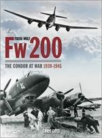 41896 - Goss, C. - Focke-Wulf Fw 200 Condor. The Condor at War 1939-1945