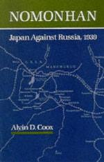 41943 - Coox, W. - Nomonhan. Japan Against Russia 1939