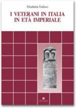 41973 - Todisco, E. - Veterani in Italia nell'eta' imperiale (I)