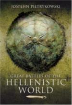 41980 - Pietrykowski, J. - Great Battles of the Hellenistic World