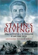 41983 - Tucker Jones, A. - Stalin's Revenge. Operation Bagration and the Annihilation of Army Group Centre