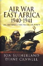 41985 - Sutherland-Canwell, J.-D. - Air War East Africa 1940-1941. The RAF versus Italian Forces