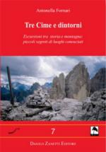 41987 - Fornari, A. - Tre cime di Lavaredo e dintorni. Centopiedi 07 (Le)