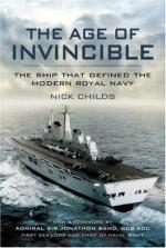 41995 - Childs, N. - Age of Invincible. The Ship that defined the modern Royal Navy (The)