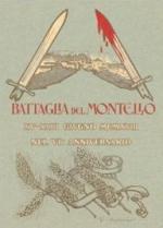 42000 - Battistella, O. cur - Battaglia del Montello. XV-XVIII giugno MCMXVIII nel VI Anniversario - Cofanetto 2 Voll