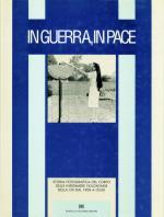 42026 - Corpo Infermiere Volontarie della CRI,  - In guerra, in pace. Storia fotografica del Corpo Infermiere Volontarie del 1908 a oggi