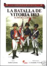 42030 - Larreina-Fernandez-Greve, E.-C.-P. - Guerreros y Batallas 050: La batalla de Vitoria 1813