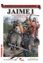 42031 - Gonzales-Lago-Garcia Pinto, M.-J.I.-A. - Guerreros y Batallas 051: Jamie I. La conquista de Valencia 1238