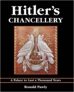 42077 - Pawly, R. - Hitler's Chancellery. A Palace to Last a Thousand Years