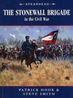 42085 - Hook-Smith, P.-S. - Stonewall Brigade in the Civil War - Spearhead 02 (The)