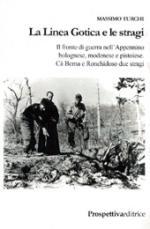 42110 - Turchi, M. - Linea Gotica e le stragi (La)