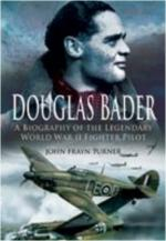 42115 - Frayn Turner, J. - Douglas Bader. A Biography of the Legendary WWII Fighter Pilot