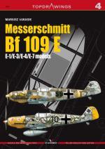 42116 - Lukasik, M. - Top Drawings 04: Messerschmitt Bf 109 E. E-1/E-3/E-4/E-7 models