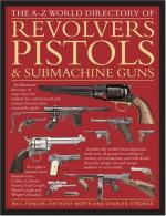 42138 - Fowler-North-Stronge, W.-A.-C. - A-Z World Directory of Revolvers, Pistols and Submachine Guns (The)