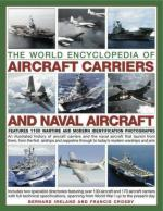 42142 - Ireland-Crosby, B.-F. - World Encyclopedia of Aircraft Carriers and Naval Aircraft