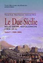 42190 - Crociani-Ilari-Boeri, P.-V.-G. - Due Sicilie nelle guerre napoleoniche 1800-1815 (Le) 2 volumi indivisibili