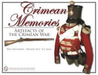 42200 - Hutchison-Vice-Small, W.A.-M.-B.J. - Crimean Memories. Artefacts of the Crimean War