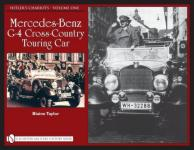 42204 - Taylor, B. - Hitler's Chariots Vol 1: Mercedes-Benz G-4 Cross-Country Touring Car