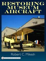 42207 - Mikesh, R.C. - Restoring Museum Aircraft