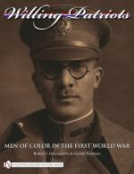 42215 - Dalessandro-Torrence, R.J.-G. - Willing Patriots. Men of Color in the First World War