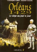 42216 - Gilliot-Gosselin, C.-J. - Orleans 1429. Le siege au jour le jour