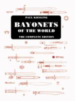 42222 - Kiesling, P. - Bayonets of the World. The complete edition