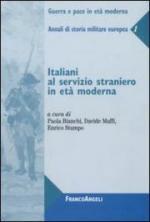 42226 - Bianchi-Maffi-Stumpo, P.-D.-E. cur - Italiani al servizio straniero in eta' moderna