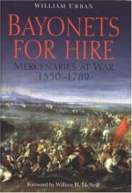 42247 - Urban, W. - Bayonets for Hire. Mercenaries at War 1550-1789