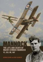 42252 - Franks-Saunders, N.-A. - Mannock. The Life and Death of Major Edward Mannock