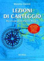 42279 - Caimmi, M. - Lezioni di carteggio. Per l'esame della patente nautica