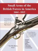 42291 - De Witt, B. - Small Arms of the British Forces in America 1664-1815