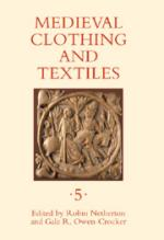 42297 - Netherton-Owen Crocker, R.-G. cur - Medieval Clothing and Textiles Vol 05