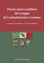 42302 - Circolo Filatelico Vincenzo Monti,  - Diario storico militare del Gruppo di Combattimento Cremona 1943-1945