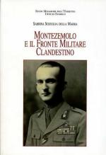 42313 - Sgueglia della Marra, S. - Montezemolo e il Fronte Militare Clandestino