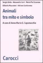 42321 - Capomacchi, A. - Animali tra mito e simbolo