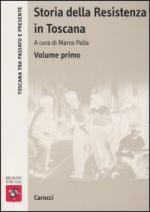 42324 - Palla, M. cur - Storia della Resistenza in Toscana Vol 1