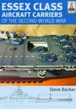 42328 - Backer, S. - Essex Class Carriers of the Second World War New Ed. - Shipcraft Series 12