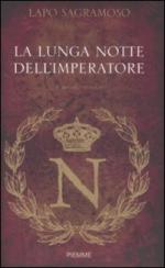 42336 - Sagramoso, L. - Lunga notte dell'imperatore (La)