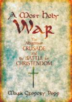 42366 - Pegg, M.G. - Most Holy War. The Albigensian Crusade and the Battle for Christendom (A)