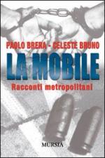 42392 - Bruno-Brera, C.-P.A. - Mobile. Racconti metropolitani (La)