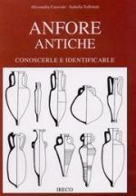 42405 - Caravale-Toffoletti, A.-I. - Anfore antiche. Conoscerle e identificarle