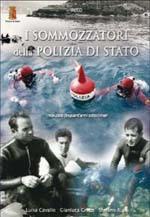 42409 - Cavallo-Greco-Ruia, L.-G.-S. - Sommozzatori della Polizia di Stato. 1958-2008 Cinquant'anni sotto i mari (I)