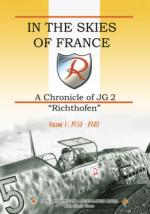 42410 - Mombeeck-Roba, E.-J.L. - In the Skies of France. A Chronicle of JG2 Richtofen. Vol 1 1934-1940