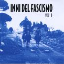 42417 - AAVV,  - Inni del Fascismo Vol 1 CD
