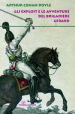 42421 - Conan Dooyle, A. - Exploit e le avventure del Brigadiere Gerard